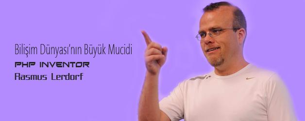 Rasmus Lerdorf Php Progamlama Dilini Bilişim Dünyasna Armağan Eden Program Geliştiricisi